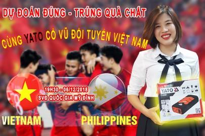 Yato Việt Nam thông báo kết quả Mini Game dự đoán tỉ số trận Bán kết lượt về AFF Cup 2018 giữa Việt Nam - Philippines